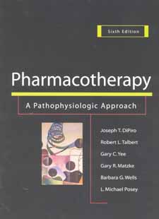 pharmacotherapy a pathophysiologic approach sixth edition edited by