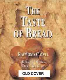 The taste of bread calvel
